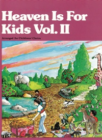 Heaven Is For Kids - Vol 2